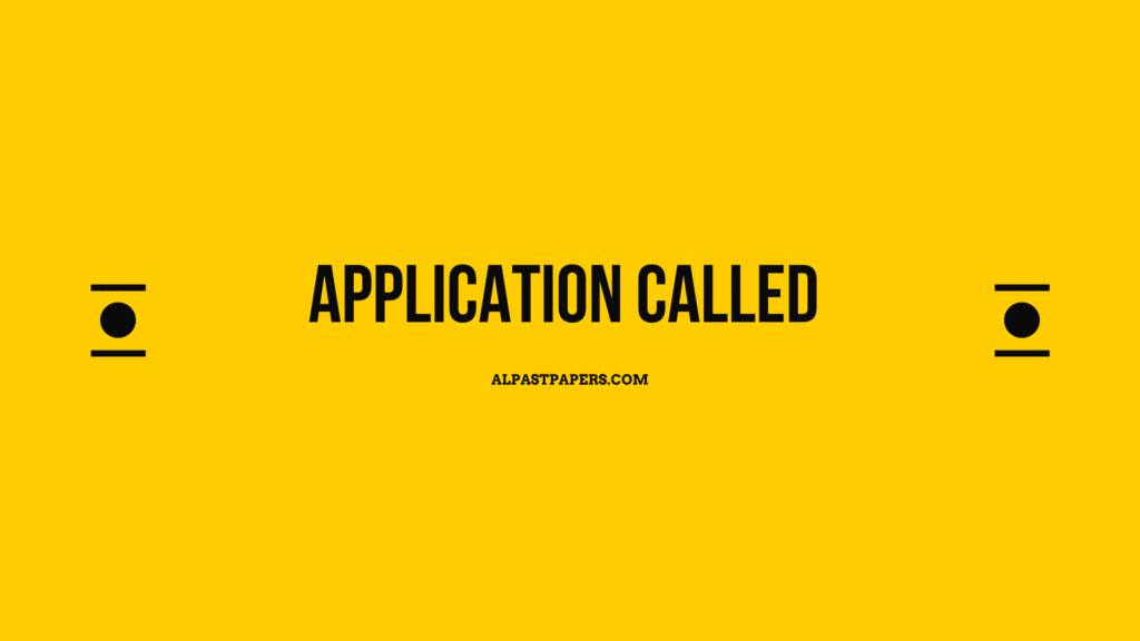 Application Called