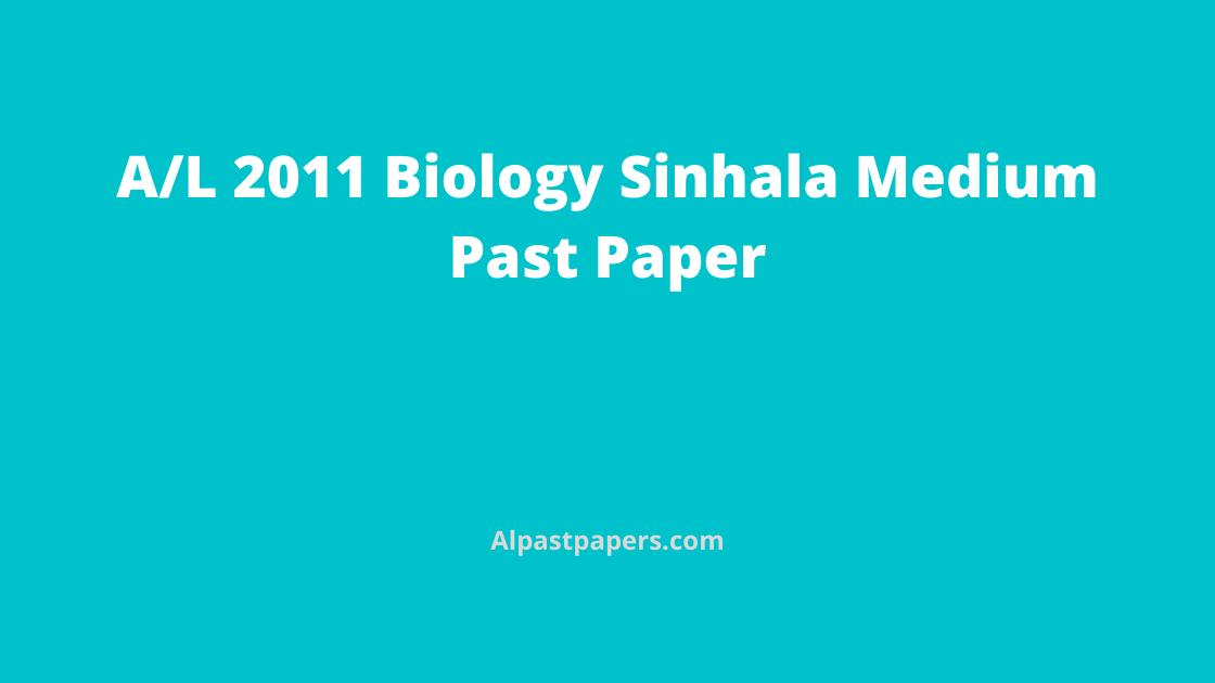 GCE-AL-2011-Biology-Past-Papers-Sinhala-Medium