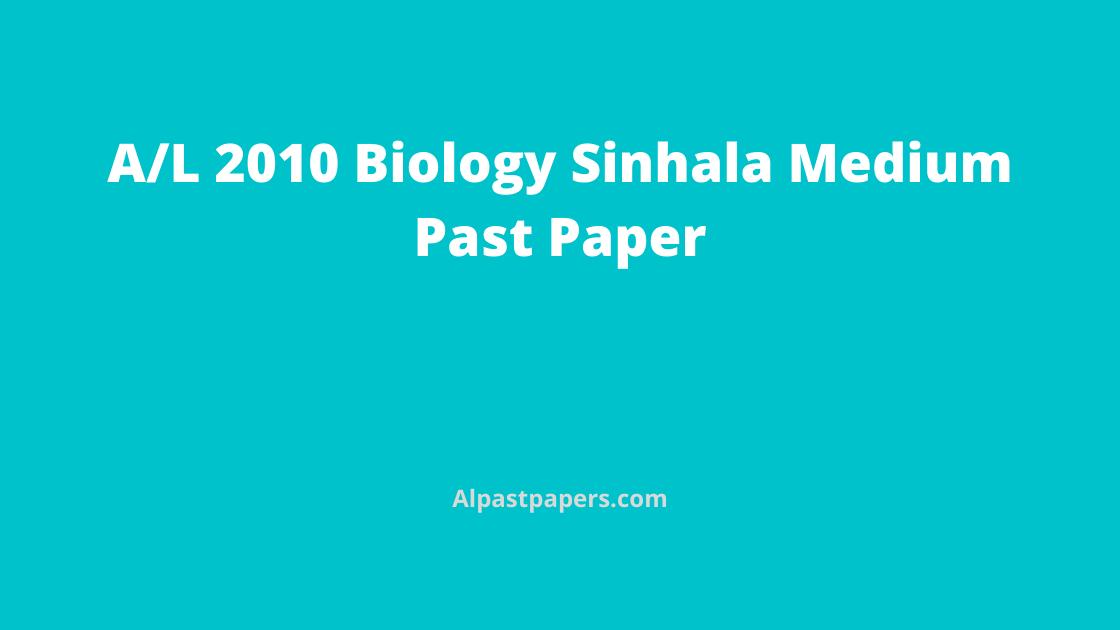GCE-AL-Biology-Past-Papers-2010-Sinhala-Medium