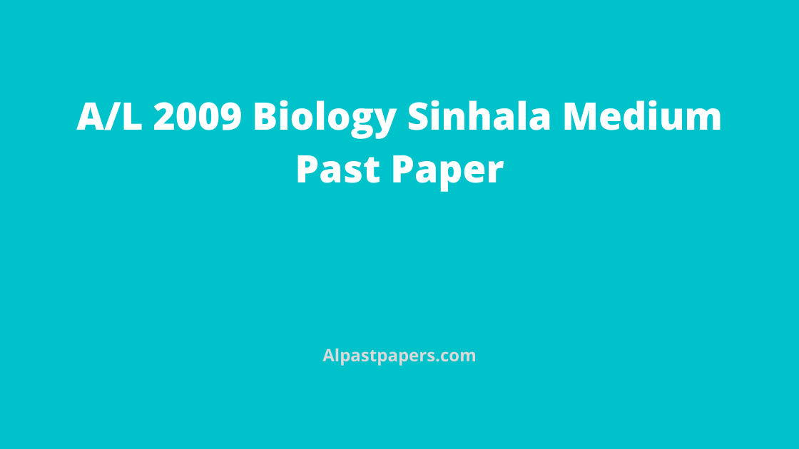 GCE-AL-Biology-Past-Papers-Sinhala-Medium-2009