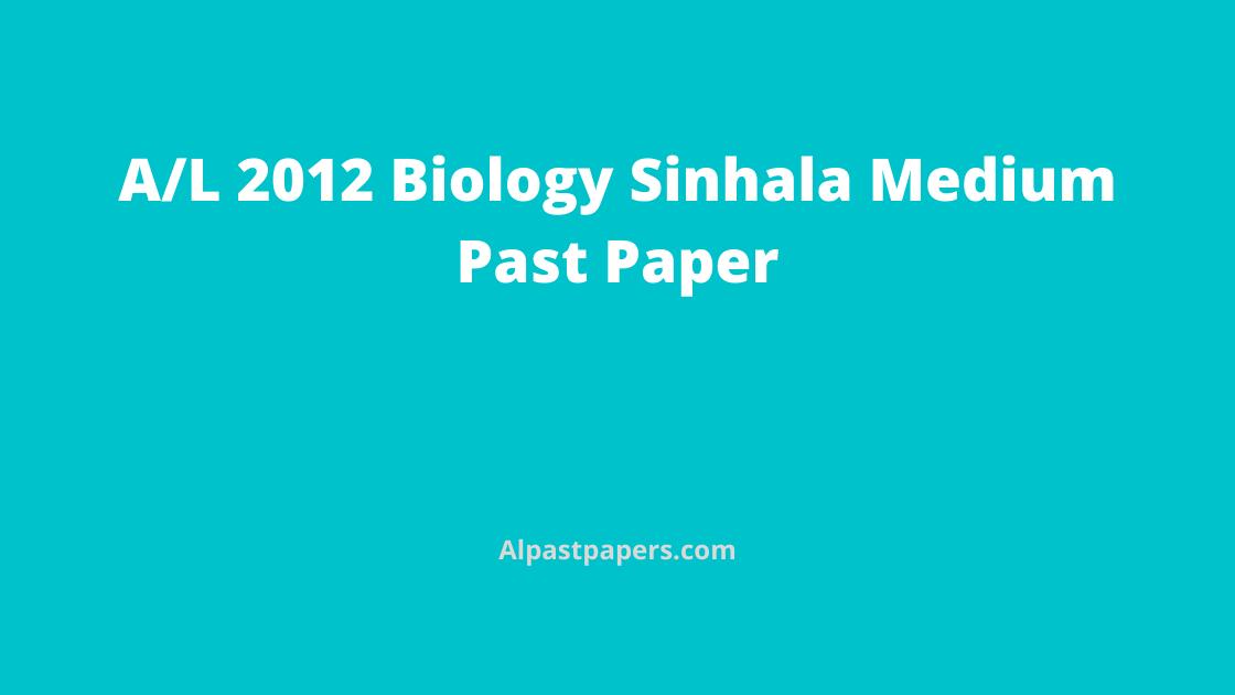 GCE-AL-Biology-Past-Papers-Sinhala-Medium-2012