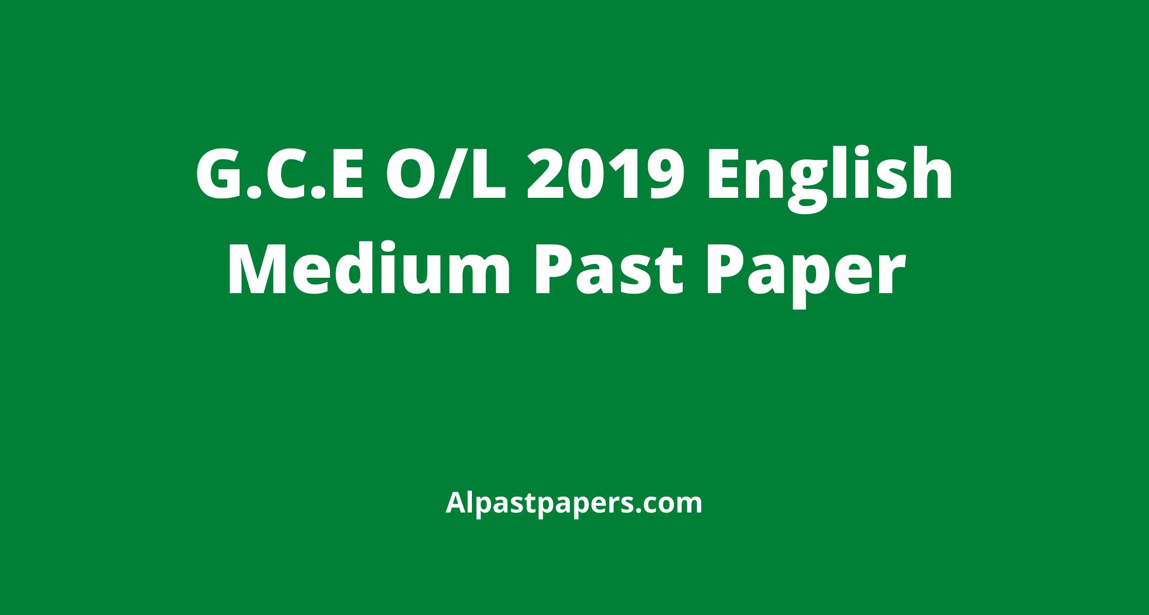 G.C.E-O_L-2019-O_L-English-Medium-Past-Paper-2