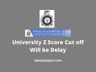 University-Z-Score-Cut-off-Will-be-Delay