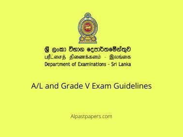 A/L and Grade V Exam Guidelines