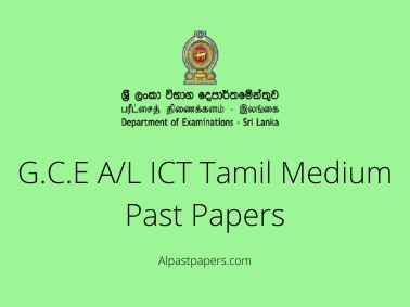 G.C.E A_L ICT Tamil Medium Past Papers