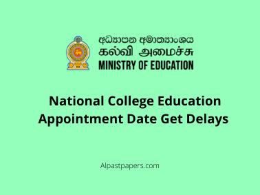 National College Education Appointment Date Get Delays