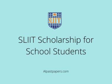 SLIIT Scholarship for School Students
