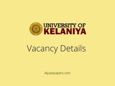 University of Kelaniya Vacancy Details