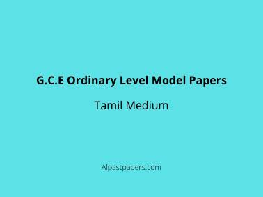 G.C.E Ordinary Level Tamil Model Papers