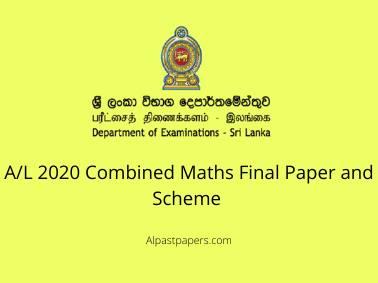 AL 2020 Combined Maths Final Paper and Scheme