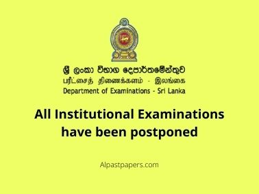 All Institutional Examinations have been postponed