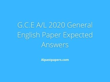 G.C.E A/L 2020 General English Paper Expected Answers