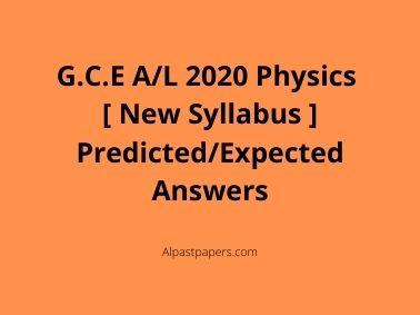 GCE-AL-2020-Physics-New-Syllabus-Predicted-or-Expected-Answers