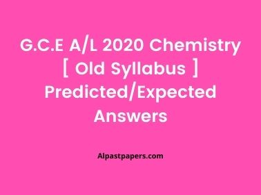 GCE-AL-Chemistry-2020-Old-Syllabus-Predicted-Expected-MCQ-Answers