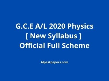 GCE-AL-2020-Physics-New-Syllabus-Full-Official-Scheme