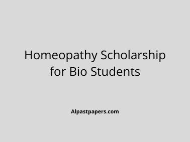 Homeopathy Scholarship for Bio Students