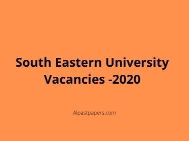 South Eastern University Vacancies -2020