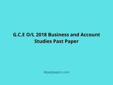 G.C.E O/L 2018 Business and Account Studies Past Paper