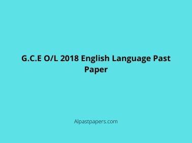 G.C.E O/L 2018 English Language Past Paper