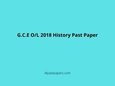 G.C.E O/L 2018 History Past Paper