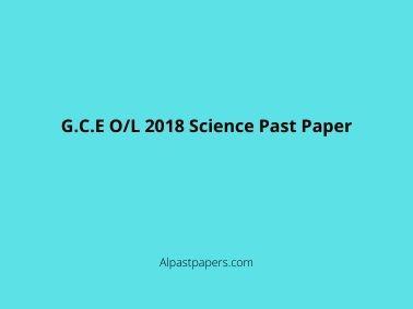 G.C.E O/L 2018 Science Past Paper