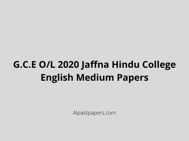 G.C.E O/L 2020 Jaffna Hindu College English Medium Papers