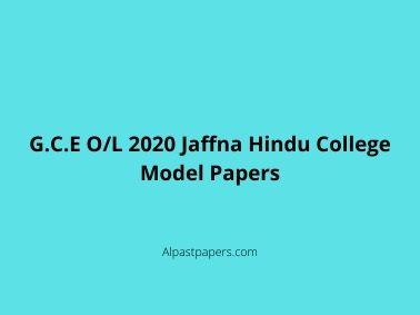 G.C.E O/L 2020 Jaffna Hindu College Model Papers