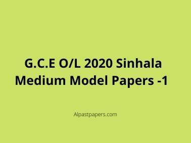 G.C.E O/L 2020 Sinhala Medium Model Papers -1