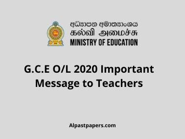 G.C.E O/L 2020 Important Message to Teachers