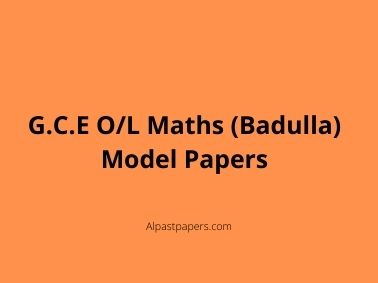 G.C.E-O_L-Maths-Badulla-Model-Papers