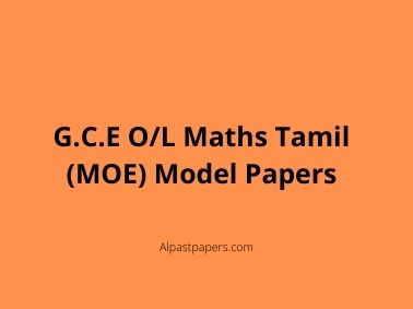 G.C.E O_L Maths Tamil (MOE) Model Papers