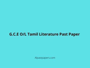 G.C.E O/L Tamil Literature Past Paper