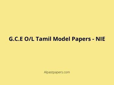 G.C.E O_L Tamil Model Papers - NIE