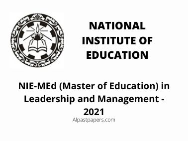 NIE MEd (Master of Education) in Leadership and Management - 2021