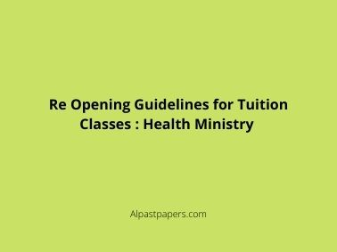 Re Opening Guidelines for Tuition Classes : Health Ministry