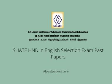 SLIATE HND in English Selection Exam Past Papers