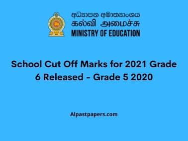 School Cut Off Marks for 2021 Grade 6 Released - Grade 5 2020