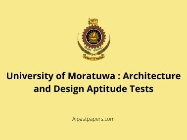 University of Moratuwa : Architecture and Design Aptitude Tests