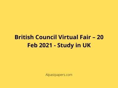 British Council Virtual Fair – 20 Feb 2021 - Study in UK