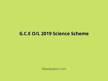 G.C.E O/L 2019 Science Scheme