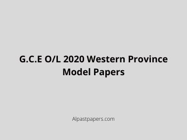 G.C.E O/L 2020 Western Province Model Papers