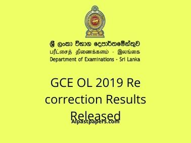 GCE OL 2019 Re correction Results Released
