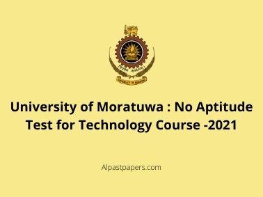 No Aptitude Test for Technology Course -2021