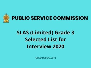 SLAS Limited Grade 3 Selected List for Interview 2020