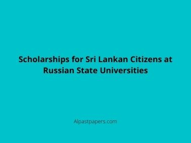 Scholarships for Sri Lankan Citizens at Russian State Universities