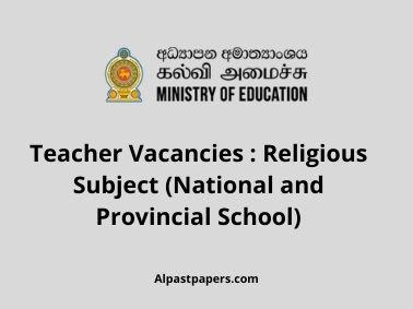 Teacher Vacancies : Religious Subject (National and Provincial School)