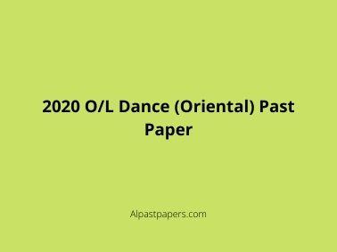 2020 O/L Dance (Oriental) Past Paper