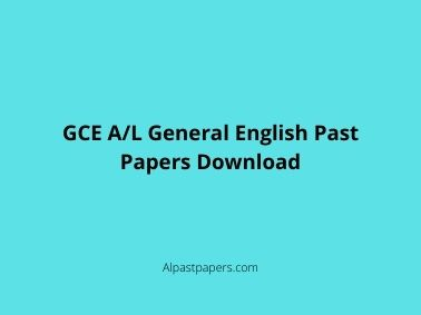 GCE A/L General English Past Papers Download