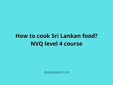 How to cook Sri Lankan food? NVQ level 4 course