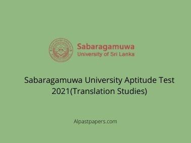 Sabaragamuwa University Aptitude Test 2021(Translation Studies)